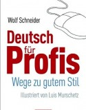 Deutsch für Profis. Wege zu gutem Stil