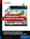 Webseiten erstellen für Einsteiger. Schritt für Schritt zur eigenen Website