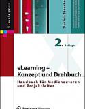eLearning – Konzept und Drehbuch: Handbuch für Medienautoren und Projektleiter