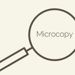Microcopy – die oft übersehenen kleinen Texte