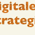 Digitale Strategie, Digitalisierung, Digitale Transformation – Newsletter 7/2019